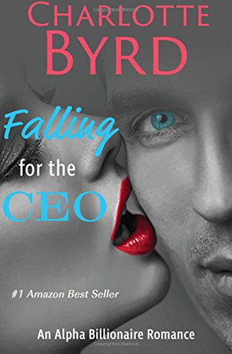 9781632250070: Falling for the CEO: A Billionaire Romance (Wild Brothers) (Volume 1)