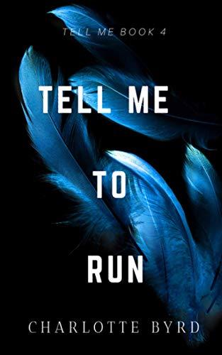 9781632250605: Tell Me to Run