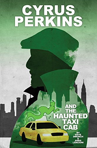 9781632291271: Cyrus Perkins and the Haunted Taxi Cab