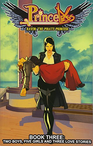 9781632291400: Princeless: Raven the Pirate Princess Book 3: Two Boys, Five Girls, and Three Love Stories