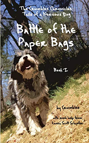 The Crumbles Chronicles: Battle of the Paper Bags: Schaefer, Laura Scott