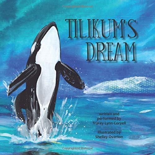 9781632330406: Tilikum's Dream