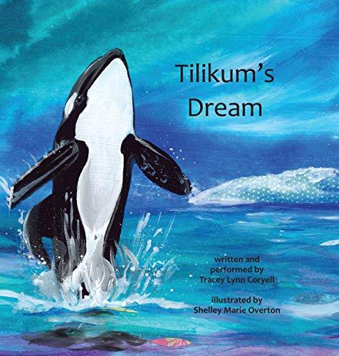 9781632330413: Tilikum's Dream