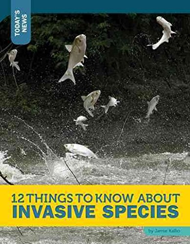 9781632350305: 12 Things to Know About Invasive Species (Today's News)