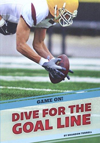 Dive for the Goal Line (Hardcover): Brandon Terrell