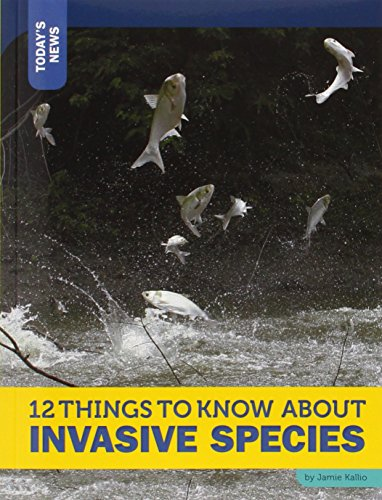 9781632350909: 12 Things to Know about Invasive Species (Today's News)
