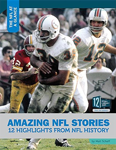 9781632351517: Amazing NFL Stories: 12 Highlights from NFL History (The NFL at a Glance)