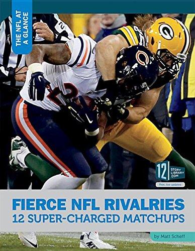 Fierce NFL Rivalries: 12 Super-Charged Matchups (Hardcover): Matt Scheff