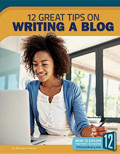 12 Great Tips on Writing a Blog: Barbara Krasner