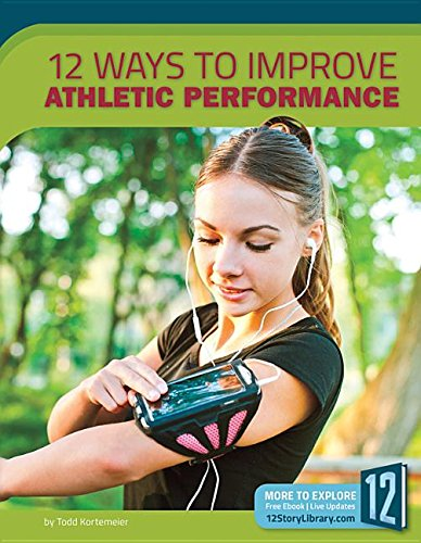 9781632353696: 12 Ways to Improve Athletic Performance (Healthy Living)