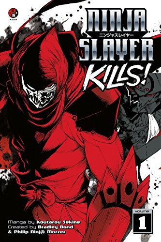 9781632360861: Ninja Slayer Kills 1