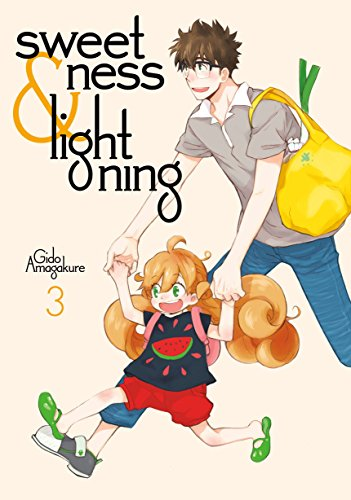 9781632363718: Sweetness And Lightning 3 (Sweetness & Lightning)