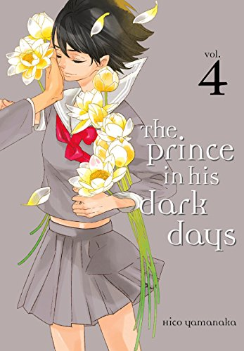 9781632363992: The Prince in His Dark Days 4