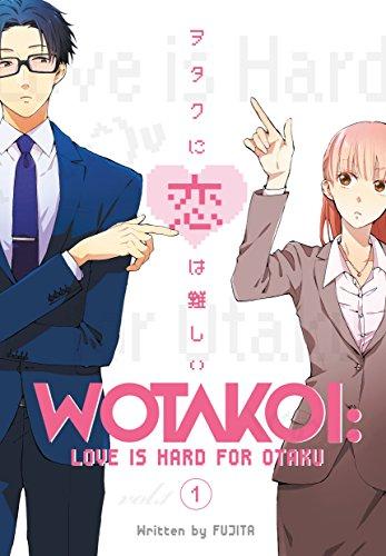 9781632367044: Wotakoi: Love is Hard for Otaku 1