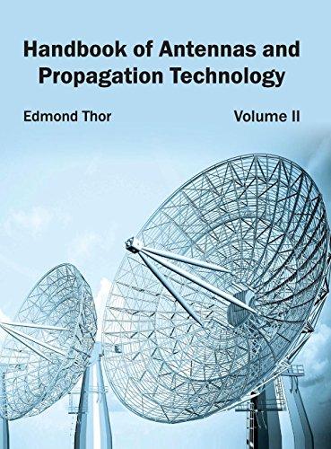 Handbook of Antennas and Propagation Technology: Volume II: NY RESEARCH PRESS