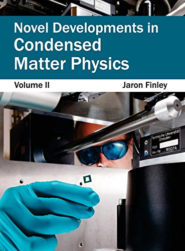 Novel Developments in Condensed Matter Physics: Volume II: NY RESEARCH PRESS