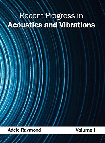 9781632383945: Recent Progress in Acoustics and Vibrations: Volume I
