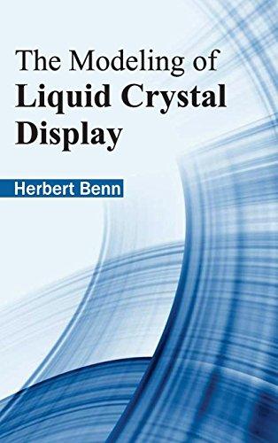 Modeling of Liquid Crystal Display