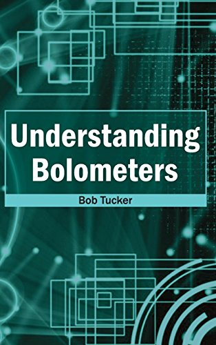 Understanding Bolometers: NY RESEARCH PRESS