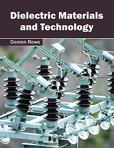 9781632385086: Dielectric Materials and Technology