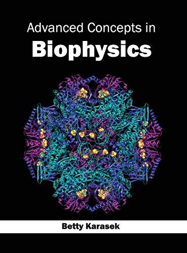 9781632390158: Advanced Concepts in Biophysics