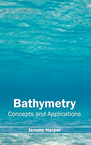 9781632390868: Bathymetry: Concepts and Applications
