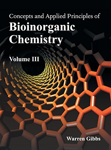 9781632391254: Concepts and Applied Principles of Bioinorganic Chemistry: Volume III