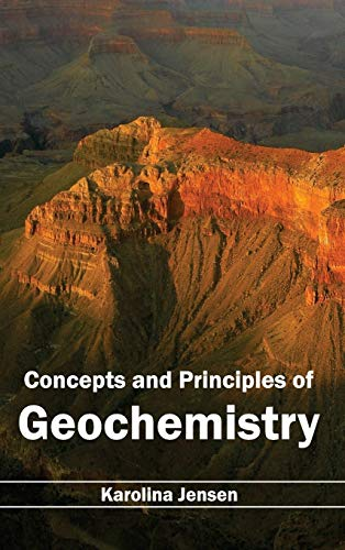 9781632391261: Concepts and Principles of Geochemistry
