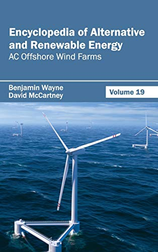 9781632391933: Encyclopedia of Alternative and Renewable Energy: AC Offshore Wind Farms