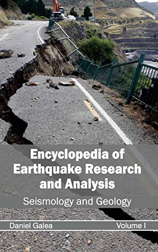 9781632392343: Encyclopedia of Earthquake Research and Analysis: Volume I (Seismology and Geology)