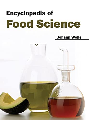 Encyclopedia of Food Science