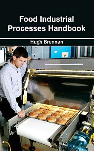 Food Industrial Processes Handbook