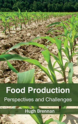 Food Production: Perspectives and Challenges
