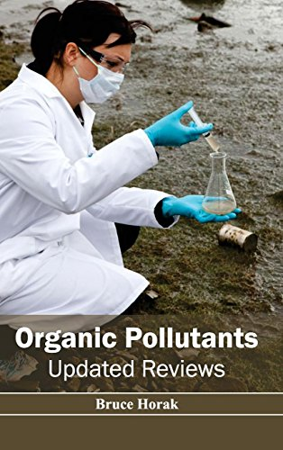 9781632394972: Organic Pollutants: Updated Reviews