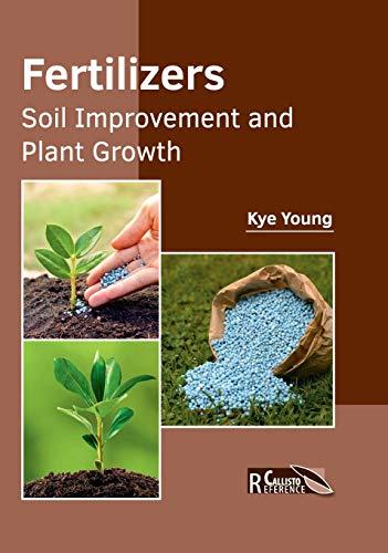 9781632397928: Fertilizers: Soil Improvement and Plant Growth