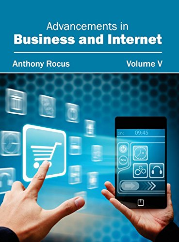 Advancements in Business and Internet: Volume V