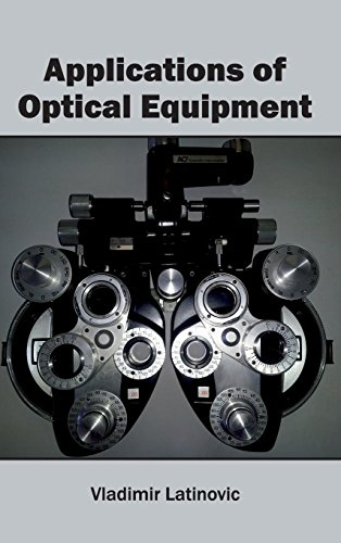 9781632400666: Applications of Optical Equipment