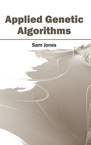 Applied Genetic Algorithms: CLANRYE INTERNATIONAL