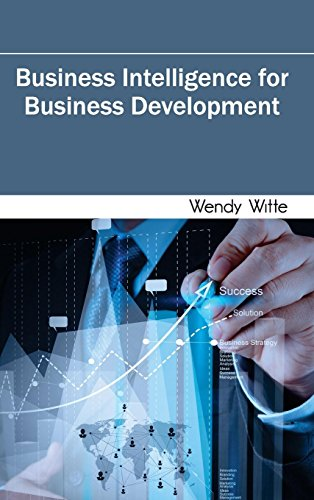 Business Intelligence for Business Development