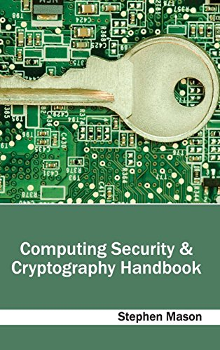 Computing Security & Cryptography Handbook