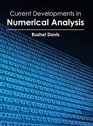 Current Developments in Numerical Analysis