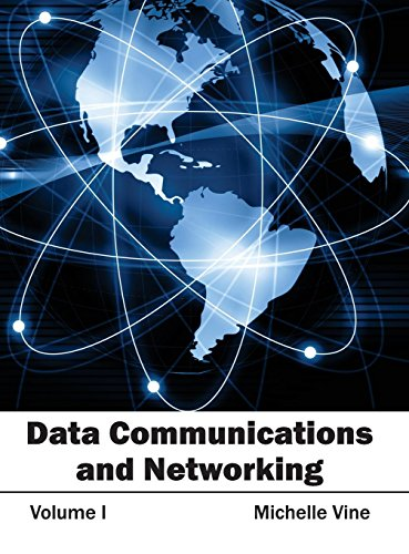 Data Communications and Networking: Volume I: CLANRYE INTERNATIONAL