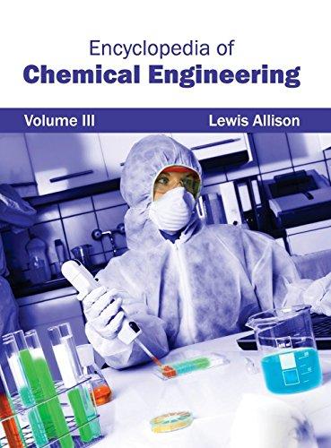 9781632401786: Encyclopedia of Chemical Engineering: Volume III