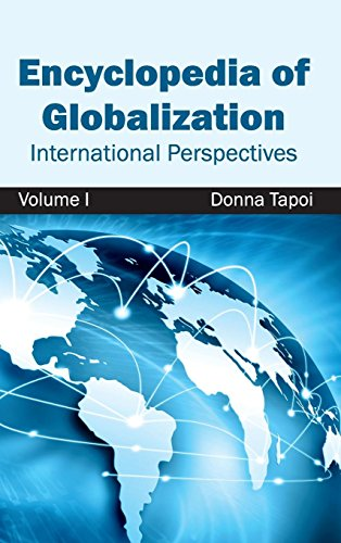 Encyclopedia of Globalization: Volume I (International Perspectives)