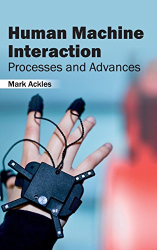 Human Machine Interaction: Processes and Advances