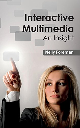 Interactive Multimedia: An Insight