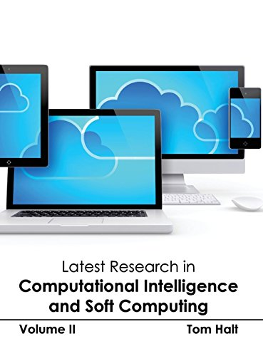 Latest Research in Computational Intelligence and Soft Computing: Volume II