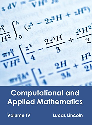 Computational and Applied Mathematics: Volume IV