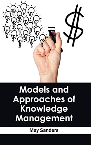 Models and Approaches of Knowledge Management