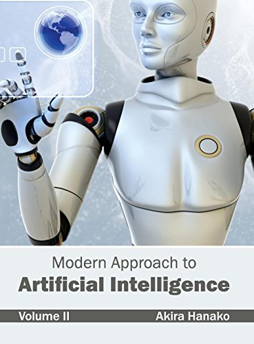 Modern Approach to Artificial Intelligence: Volume II